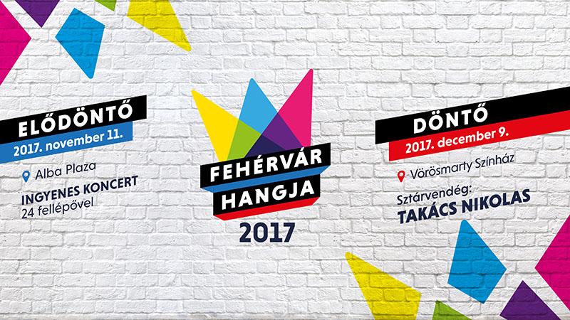 Fehérvár Hangja 2017: elődöntő és döntő